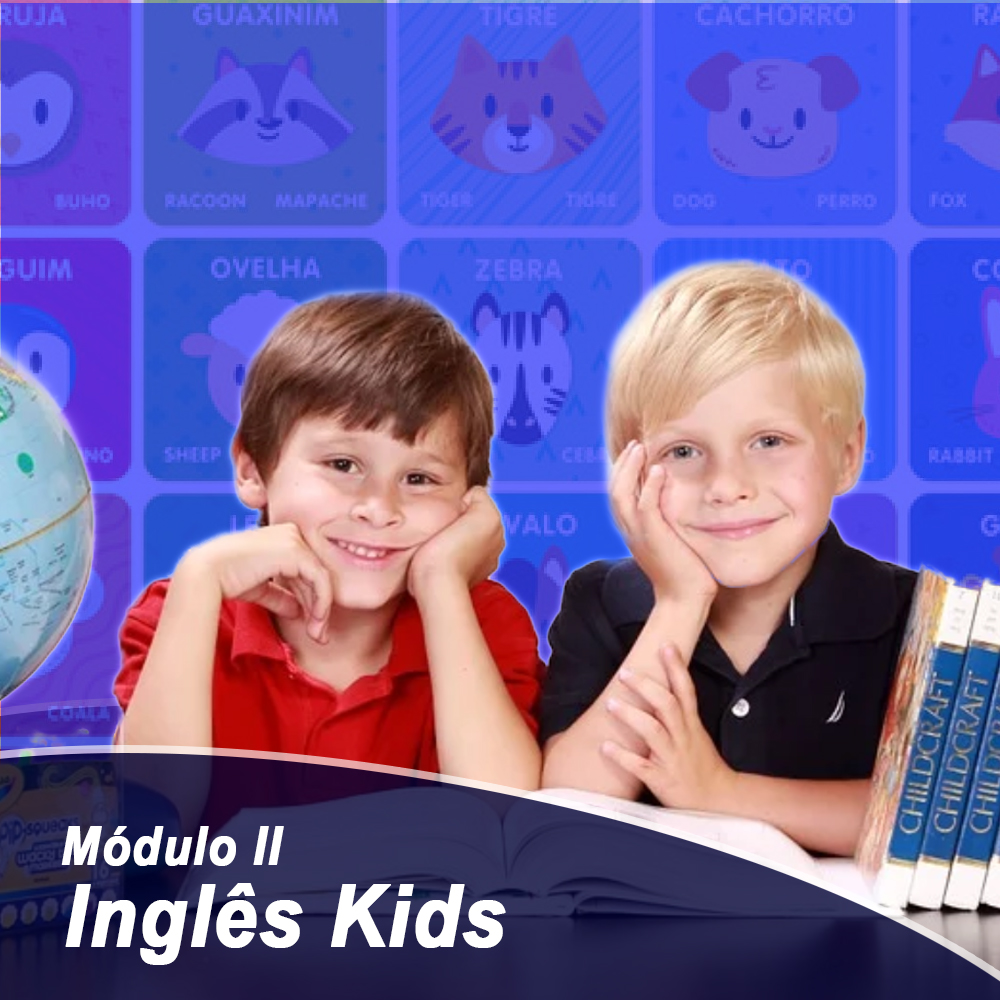 English Kids – Módulo 02